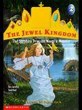 The Sapphire Princess Meets a Monster (Jewel Kingdom, No. 2)