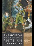 The Norton Anthology of English Literature, Volume B: The Sixteenth Century and the Early Seventeenth Century [With Access Code]