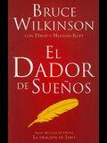 El Dador de Suenos = The Dream Giver