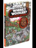 Star Wars: Where's the Wookiee? the Search Continues...