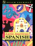 Latin American Spanish Complete Course for Beginners with Book (Teach Yourself Language Complete Courses) (Spanish Edition)