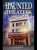 Haunted Theaters
