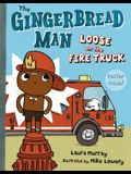 The Gingerbread Man Loose on the Fire Truck [With Poster]