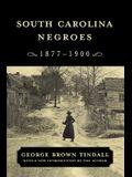 South Carolina Negroes, 1877-1900