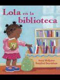 Lola en la Biblioteca = Lola En La Biblioteca