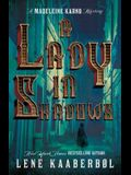 A Lady in Shadows: A Madeleine Karno Mystery