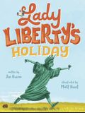 Lady Liberty's Holiday