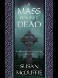 A Mass for the Dead: A Muirteach MacPhee Mystery