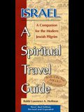 Israel--A Spiritual Travel Guide (2nd Edition): A Companion for the Modern Jewish Pilgrim