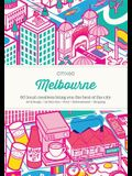 Citix60: Melbourne: 60 Creatives Show You the Best of the City