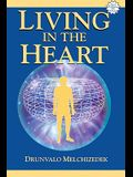Living in the Heart [With CD]