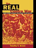 The Real Contra War: Highlander Peasant Resistance in Nicaragua