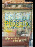 Bright Phoenix