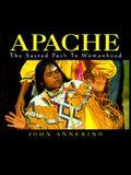 Apache, Sacred Path Womanhood (CL)
