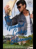 The Wounded Cowboy Billionaire: A clean and wholesome cowboy billionaire romance