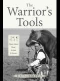 The Warrior's Tools: Plains Indian Bows, Arrows & Quivers