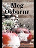 A Very Merry Masquerade: A Pride and Prejudice Variation Novella