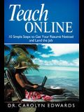 Teach Online: 10 Simple Steps to Get Your R Sum Noticed and Land the Job