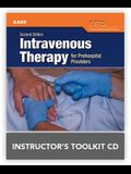 Intravenous Therapy for Prehospital Providers Instructor's Toolkit CD-ROM