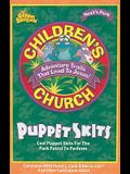 Children's Church Puppet Skits: Cool Puppet Skits for the Park Patrol to Perform