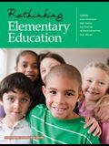 Rethinking Elementary Education