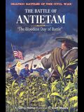 The Battle of Antietam: The Bloodiest Day of Battle