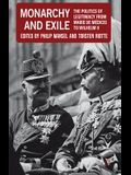 Monarchy and Exile: The Politics of Legitimacy from Marie de Médicis to Wilhelm II
