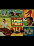 A Kid's Guide to Latino History: More Than 50 Activities