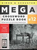 Simon & Schuster Mega Crossword Puzzle Book #12, Volume 12