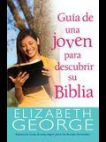 Guía de Una Joven Para Descubrir Su Biblia