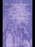 On Women, Love, and Family