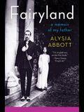 Fairyland: A Memoir of My Father
