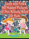 Look and Find the Hidden Pictures in This Activity Book for Kids