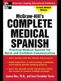 McGraw-Hill's Complete Medical Spanish: A Practical Course for Quick and Confident Communication