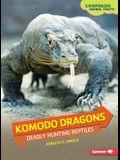 Komodo Dragons: Deadly Hunting Reptiles