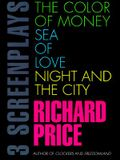 The Color of Money, Sea of Love, Night and the City: Three Screenplays