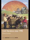 Irish Literature Since 1990: Diverse Voices