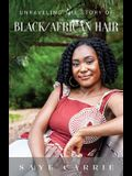 Unraveling the Story of Black/African Hair