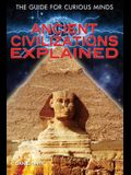 Ancient Civilizations Explained