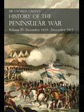 Sir Charles Oman's History of the Peninsular War Volume IV: December 1810 - December 1811 Masséna's Retreat.. Fuentes de Oñoro, Albuera, Tarragona