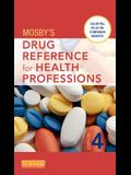 Mosby's Drug Reference for Health Professions, 4e