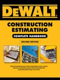 Dewalt Construction Estimating Complete Handbook: Excel Estimating Included