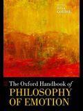The Oxford Handbook of Philosophy of Emotion