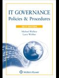 IT Governance: Policies and Procedures, 2017 Edition