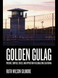 Golden Gulag, 21: Prisons, Surplus, Crisis, and Opposition in Globalizing California