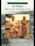 La Plata:: Tri-Cultural Traditions in the Upper San Juan Basin