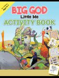 Big God, Little Me Activity Book: Ages 4-7