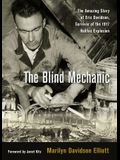 The Blind Mechanic: The Amazing Story of Eric Davidson, Survivor of the 1917 Halifax Explosion