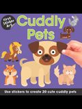 First Sticker Art: Cuddly Pets: Use Stickers to Create 20 Cute Cuddly Pets