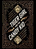 Tiger Girl and the Candy Kid: America's Original Gangster Couple